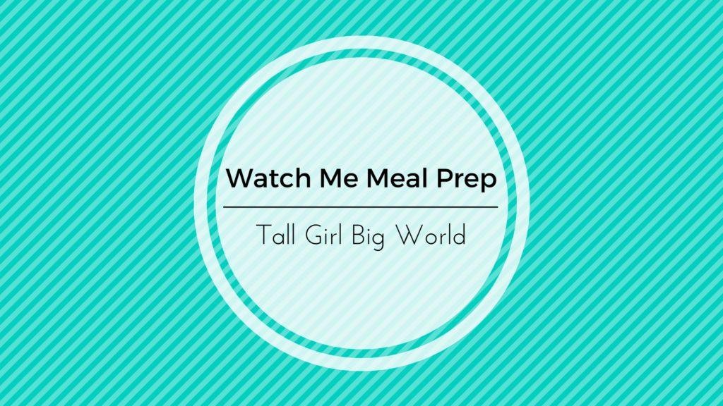 Watch Me Meal Prep! [Video]